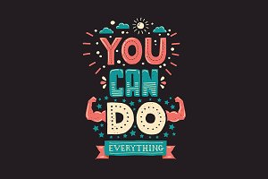 You Can Do Everything! Quotation