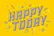 Happy Today. Greeting card, banner