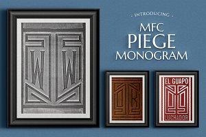 MFC Piege Monogram