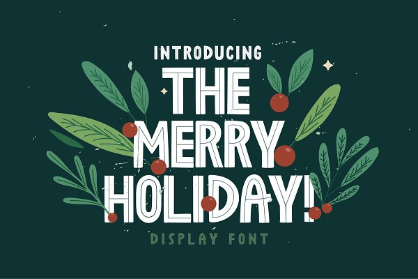 The Merry Holiday
