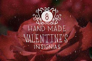 8 Handmade Valentine's Insignias.