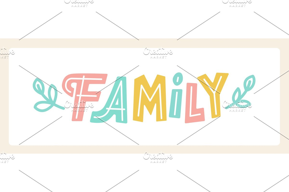 Cute hand drawn lettering Family