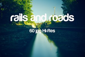 rails and roads