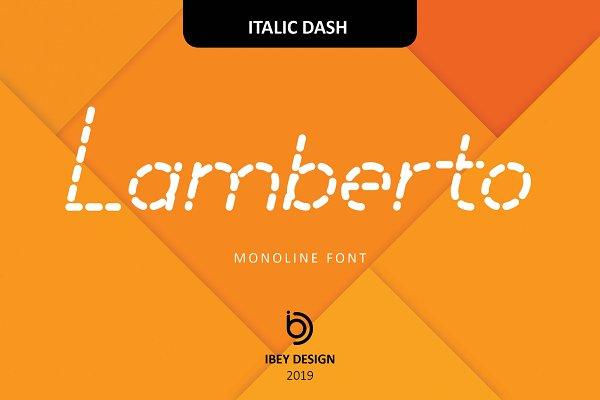Lamberto Italic Dash - Monoline Font