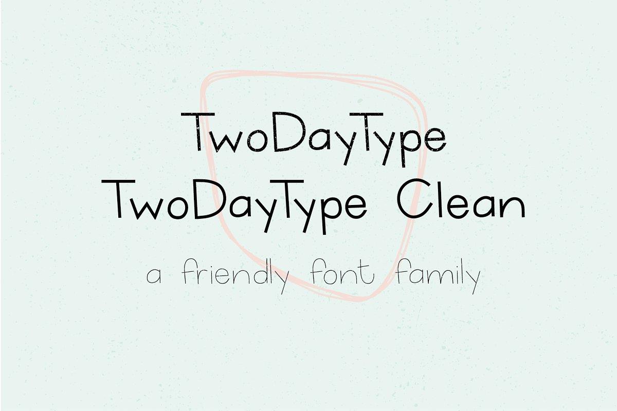 TwoDayType & TwoDayType CleanFont