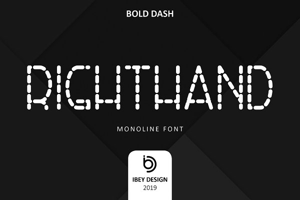 RightHand Bold Dash - Monoline Font