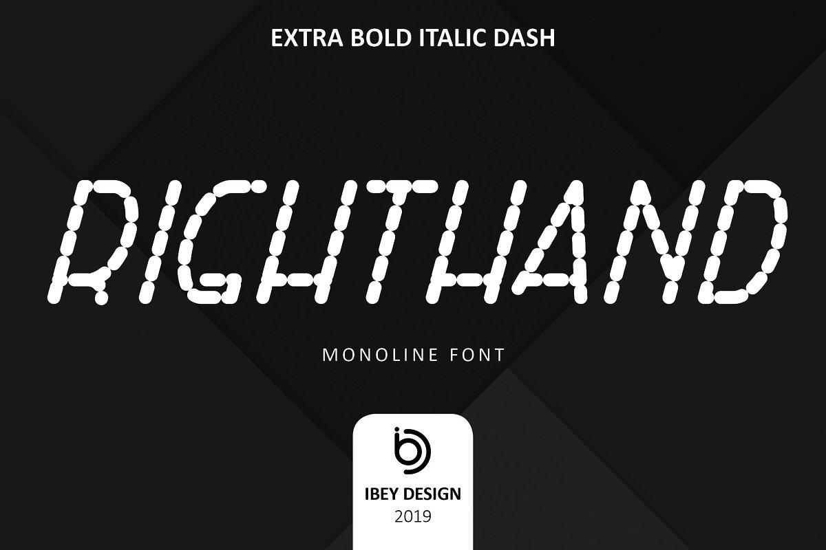RightHand Extra Bold Italic Dash