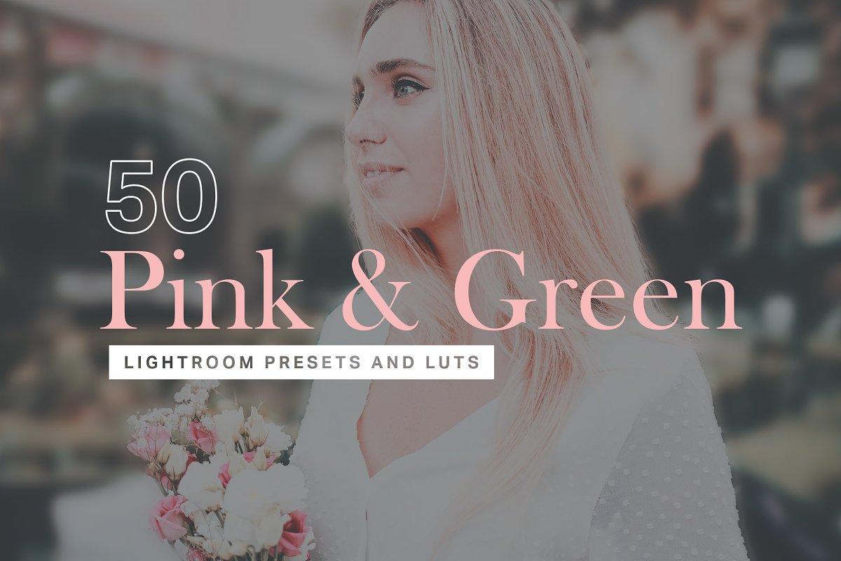 50 Pink & Green Lightroom Presets