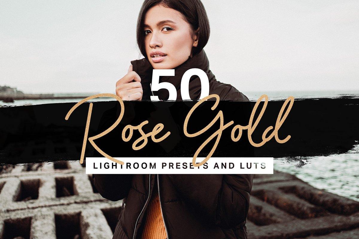 50 Rose Gold Lightroom Presets LUTs