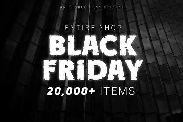 BLACK FRIDAY - 20,000+ ITEMS