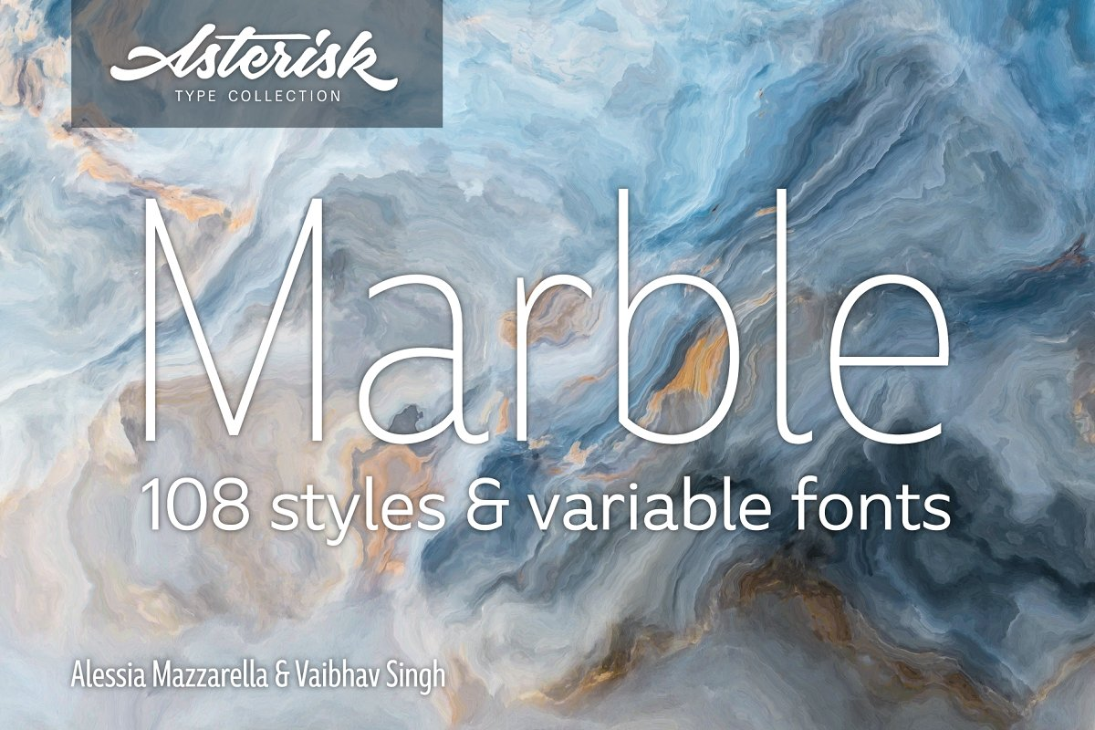 Marble | 108 Styles & Variable Fonts