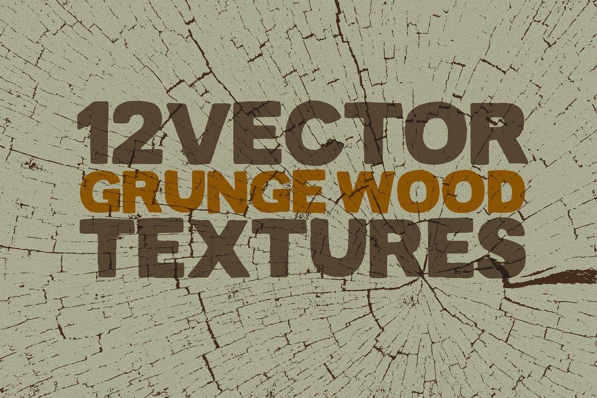 12 Vector Grunge Wood Textures