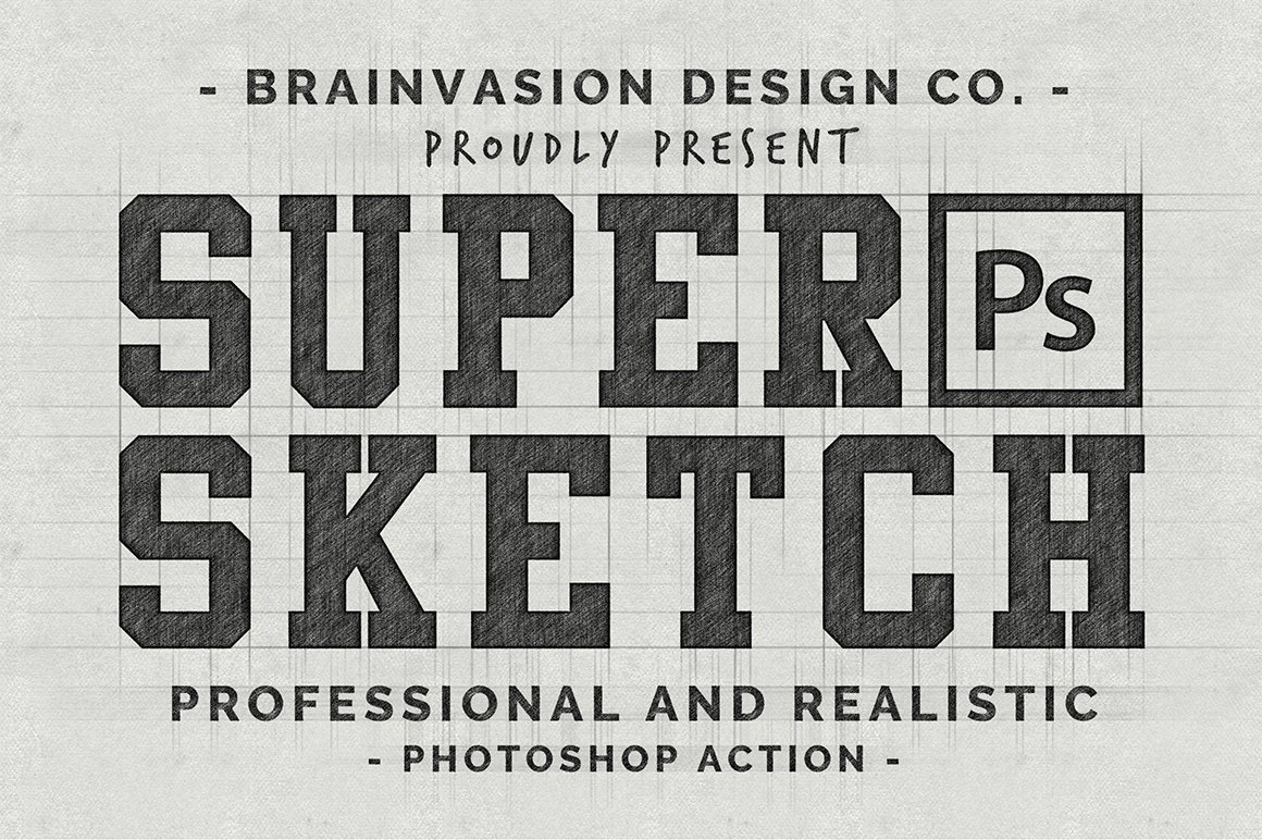 Super sketch photoshop action layer styles creative market fandeluxe Image collections