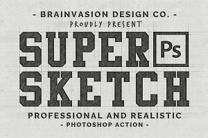 Super Sketch - Photoshop Action