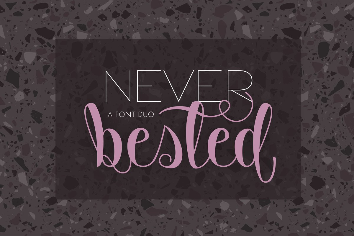 Never Bested | Font Duo