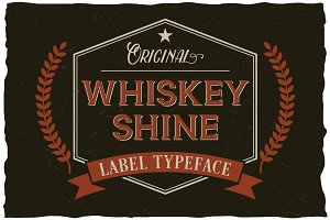 Whiskey Shine Typeface