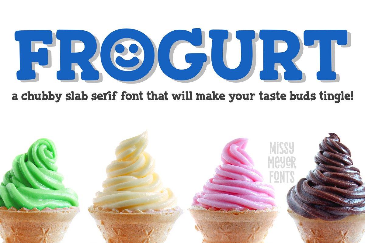 Frogurt: a fat fun slab serif font!