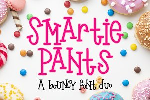 Smartie Pants - A bouncy font duo