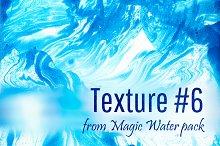 Magic Water. Texture #6