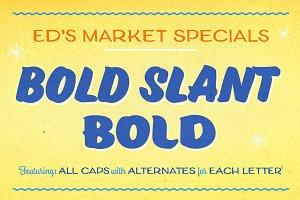Ed's Market Bold Slant