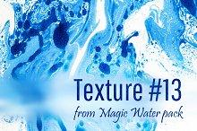 Magic Water. Texture #13