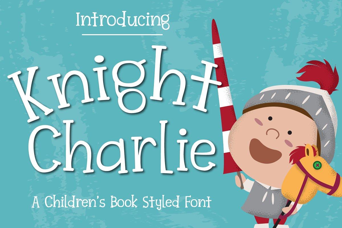Knight Charlie - Children Font in Slab Serif Fonts
