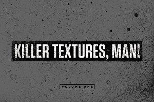 Killer Textures, Man!