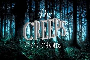 The Creeps + Catchworks