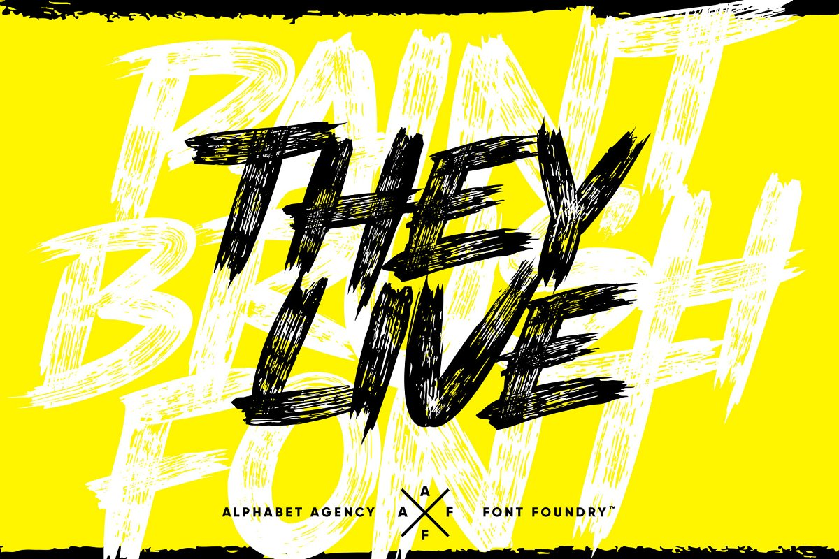 THEY LIVE PAINT BRUSH FONT