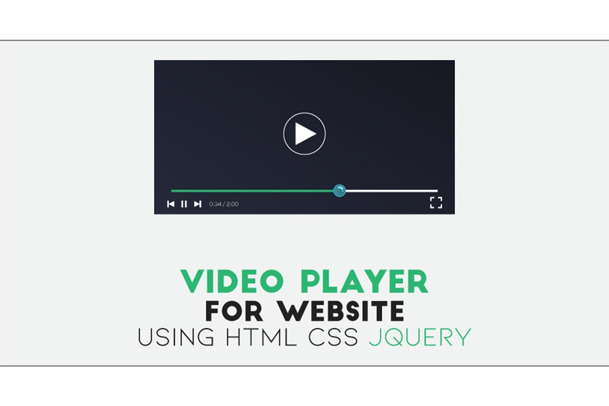 Video Player Using HTML CSS jQuery