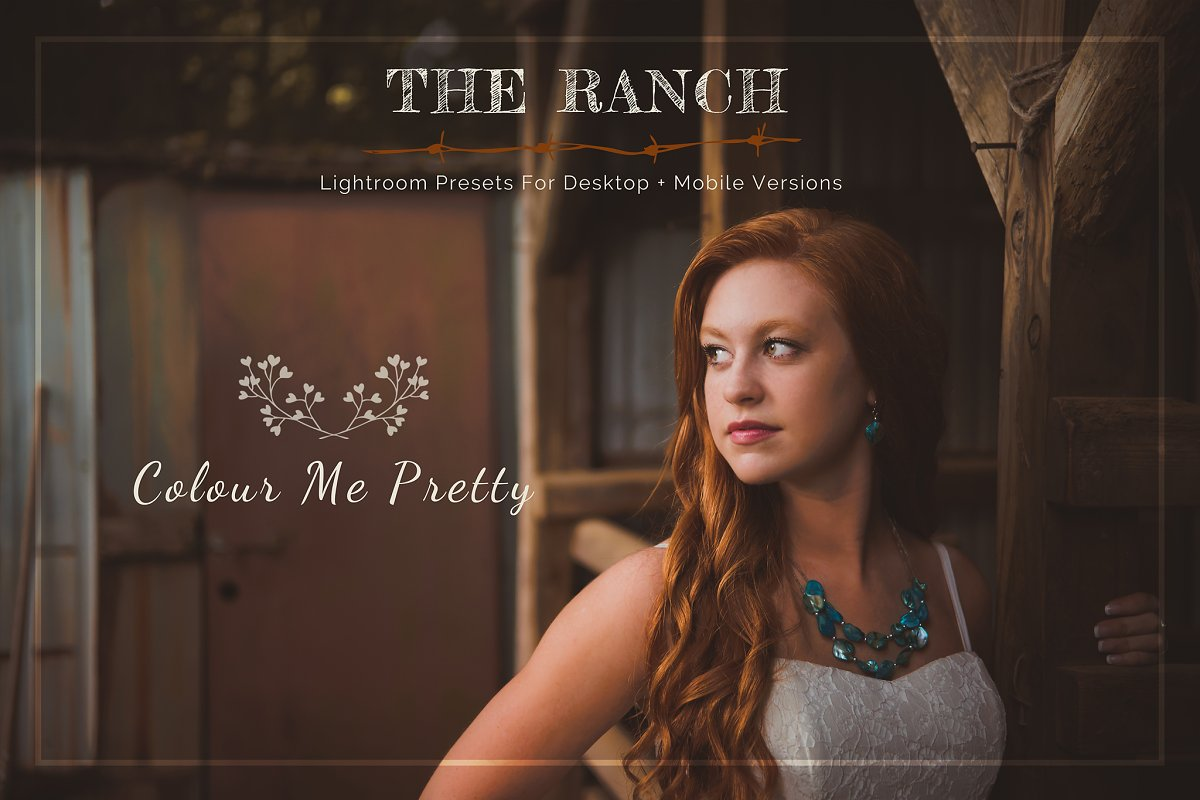 Ranch Presets for Lightroom + Mobile