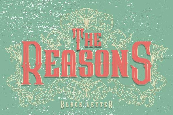The Reasons Blackletter + Bonus