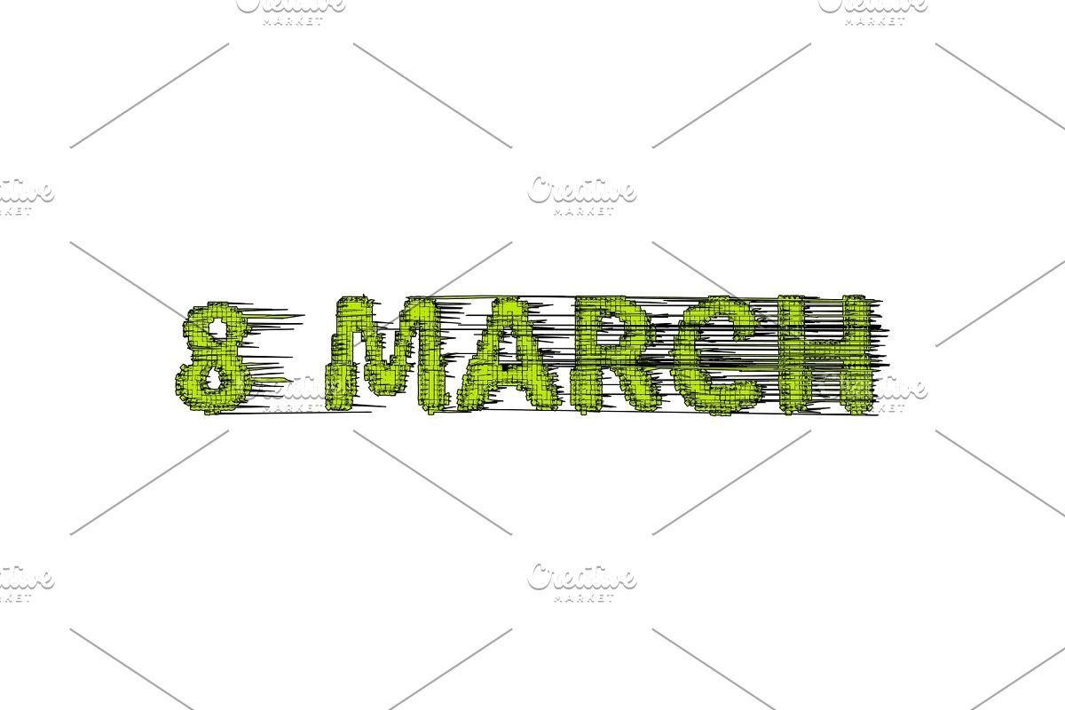 Glitch 8 March lettering inscription