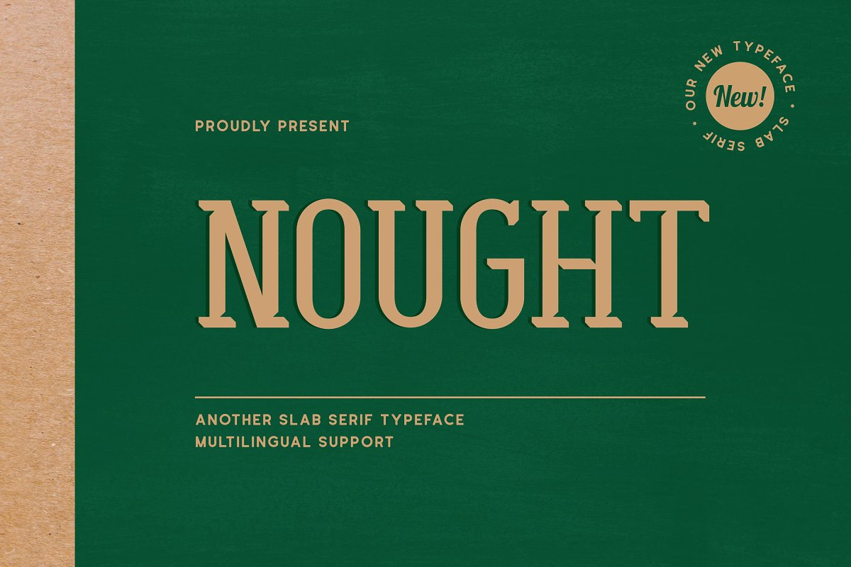 Nought - Another Slab Serif Typeface