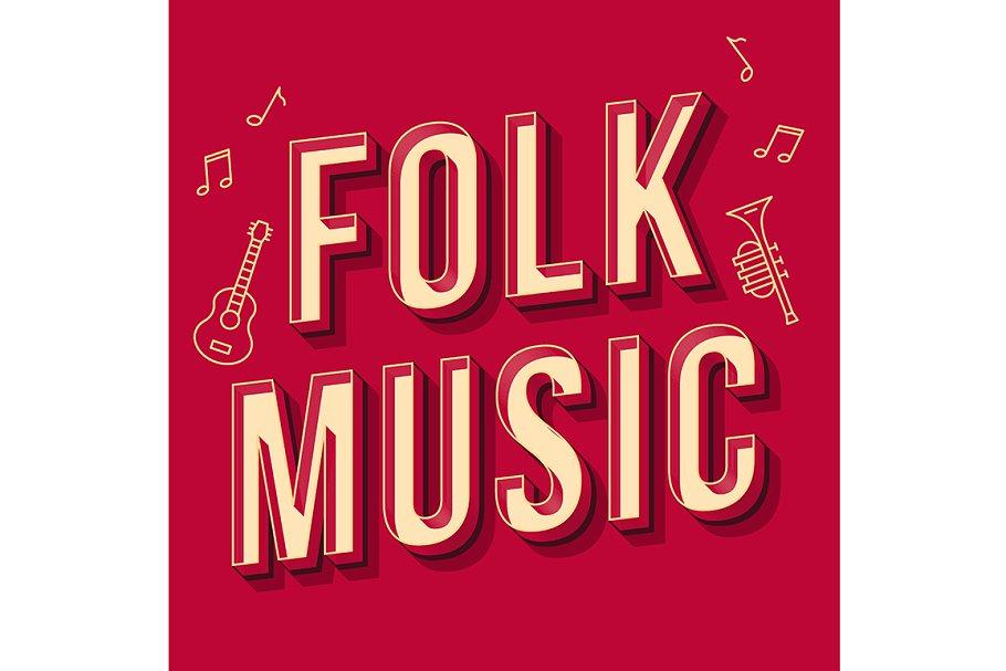 Folk music vintage 3d lettering