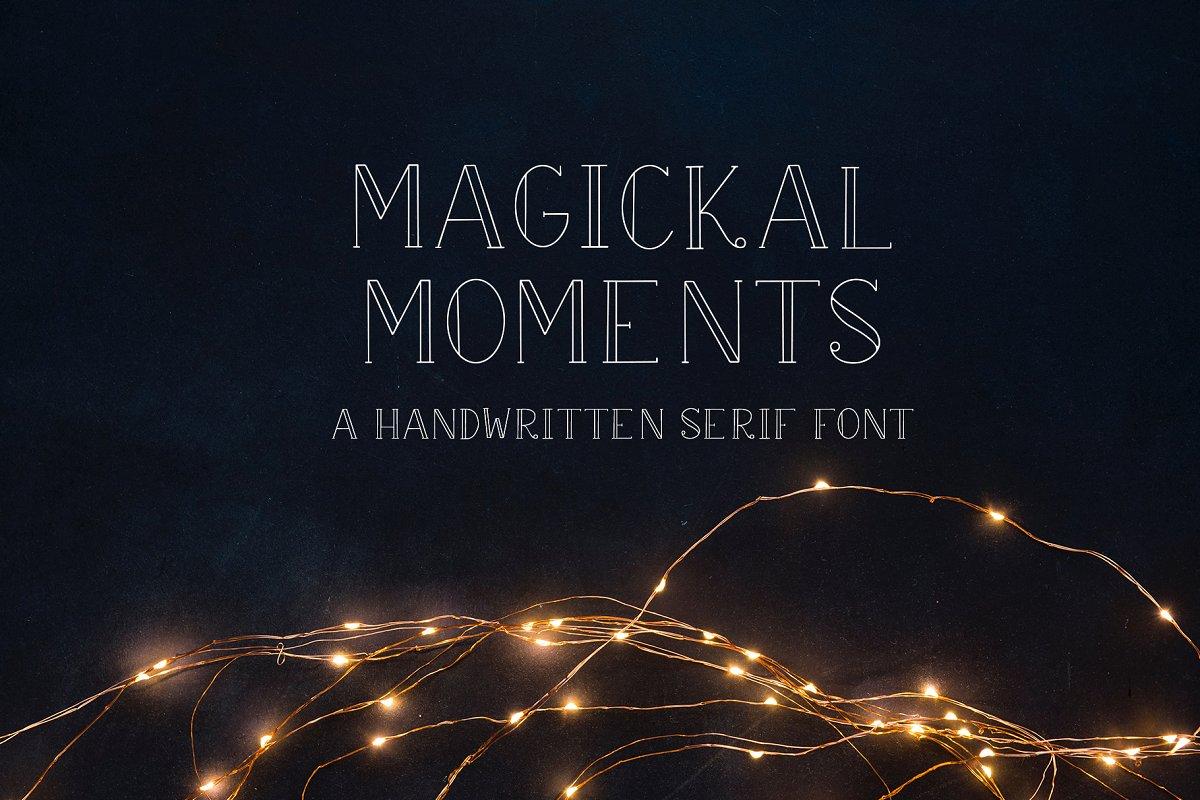 Magickal Moments in Serif Fonts