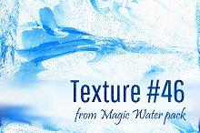 Magic Water. Texture #46