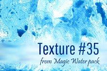 Magic Water. Texture #35