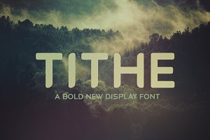 Tithe - A Bold New Display Font