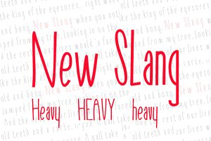 New Slang heavy
