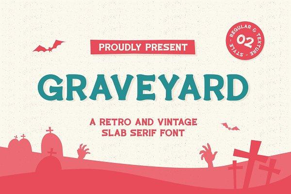 Graveyard - Vintage Slab Font