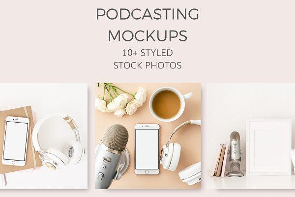 Podcasting Mockups (10+ Styled Image