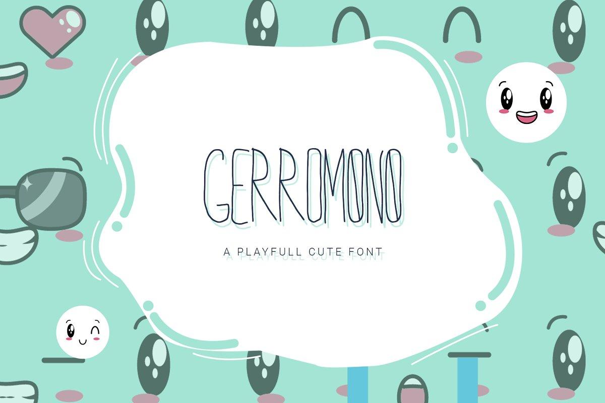 GERROMONO Playful Font