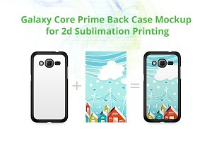Galaxy Core Prime 2dCase Design Mock