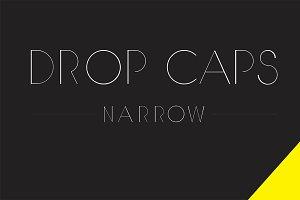 DROP CAPS NARROW