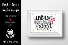 Live and love to the fullest poster