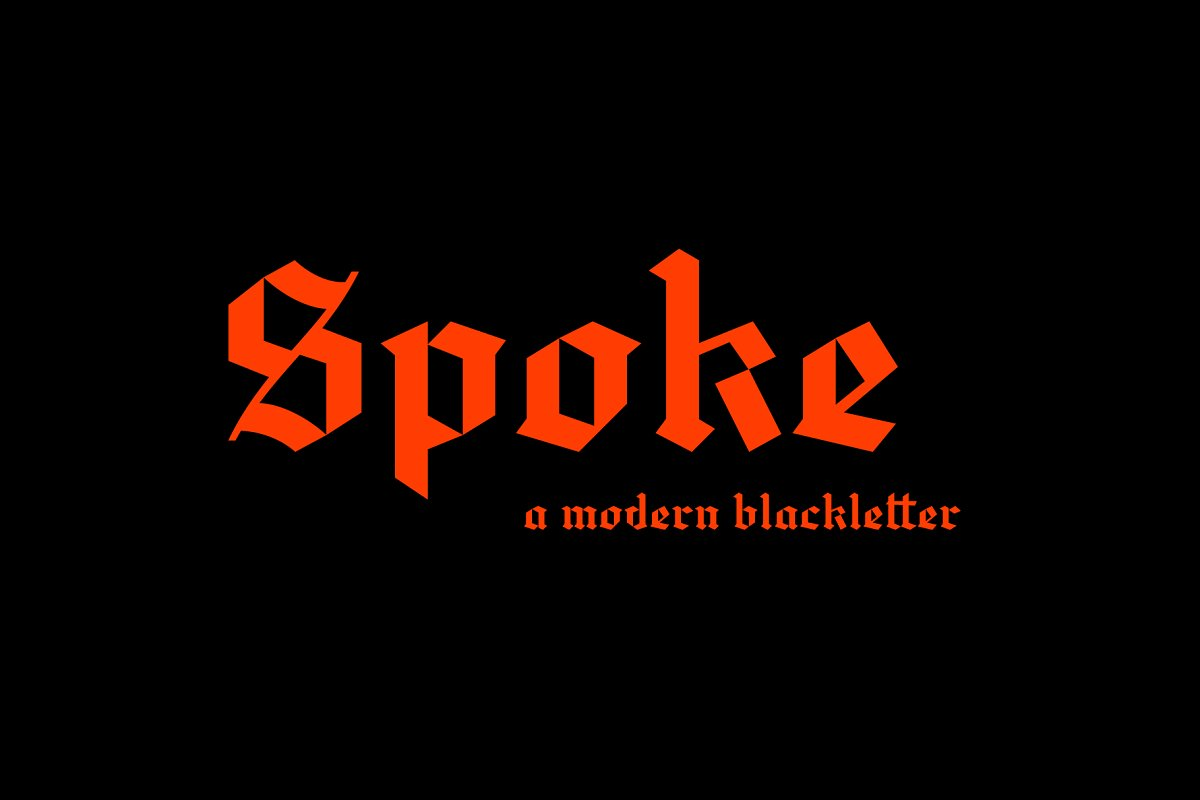 Spoke Blackletter Typeface