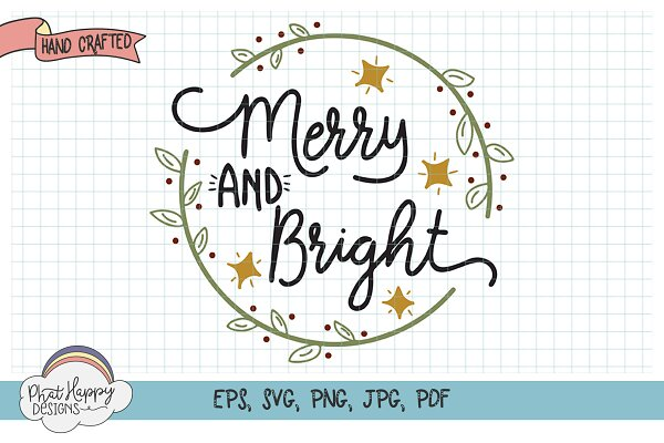 Merry & Bright - Hand Lettered SVG