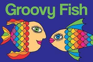 Groovy Fish