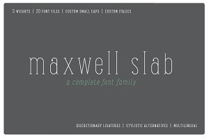Maxwell Slab Intro Sale